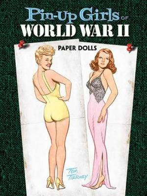 Pin-Up Girls of World War II Paper Dolls