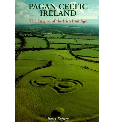 Pagan Celtic Ireland