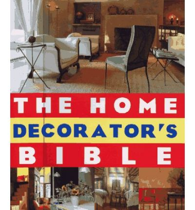 Home Decorator's Bible