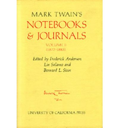 Mark Twain's Notebooks and Journals: (1877-1883) v. 2