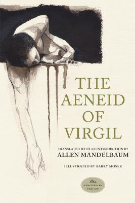 The Aeneid of Virgil: 35th Anniversary Edition
