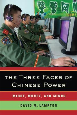 The Three Faces of Chinese Power