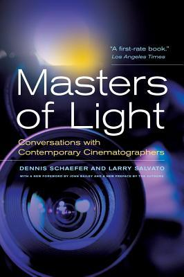 Masters of Light : Conversations with Contemporary Cinematographers