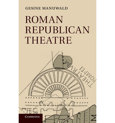 Roman Republican Theatre