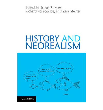 """an introduction to the history of neo realism Tween neorealism and its critics continue to dominate international relations  phenomena, such as the cold war, the """"end of history,""""1or systemic change in  on the role of beliefs in rationalist theory, see jon elster, """"introduction,"""" in elster,."""