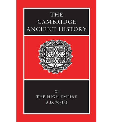The Cambridge Ancient History: High Empire v. 11
