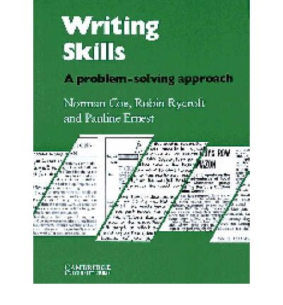 writing skills teacher's book a problem solving approach Writing skills student's book: a problem-solving approach: norman coe, robin rycroft, pauline ernest: 9780521281423: books - amazonca.