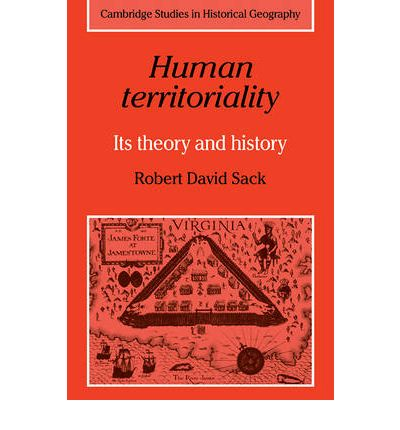 Human Territoriality : Robert David Sack : 9780521311809