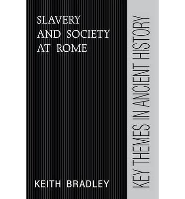 Slavery and Society at Rome