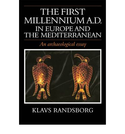 The First Millennium AD in Europe and the Mediterranean
