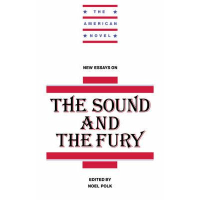 new essays on the sound and the fury Attempting to apply traditional plot summary to the sound and the fury is difficult at a basic level, the novel is about the three compson brothers' obsessions with the their sister caddy, but this brief synopsis represents merely the surface of what the novel contains a story told in four chapters, by four different voices, and.