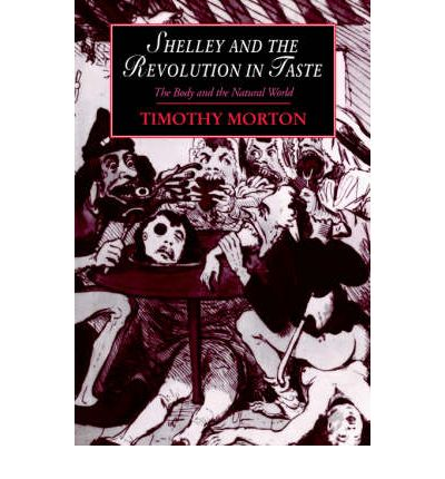 Shelley and the Revolution in Taste