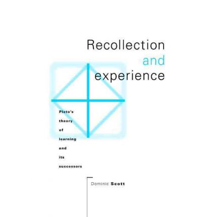 theory of recollection Its own steps and (2) that recollection is not a method of search on a par with  elenchus and the method of hypothesis, but is rather primar- ily a theory that.