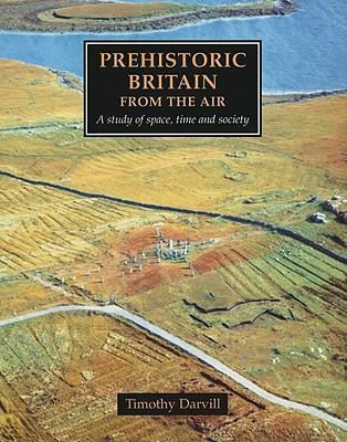 Prehistoric Britain from the Air