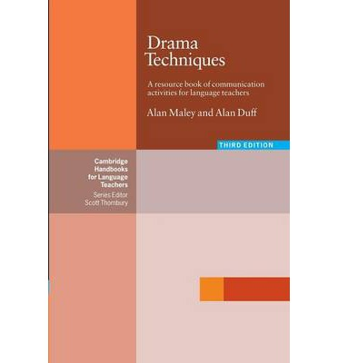 Drama Techniques : A Resource Book of Communication Activities for Language Teachers