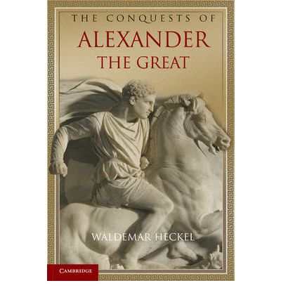 a history of conquests of alexander the great Alexander the great is feted in western history books but his legacy  for thinking  that the persians existed to be conquered by alexander.