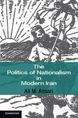 the history of nationalism in iran Middle east nationalism 1 objective : cover political and social events that lead to the development of nationalism in the middle east.