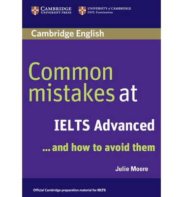 9780521692472 - Common mistakes at IELTS Advanced