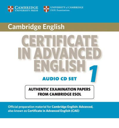 Cambridge Certificate in Advanced English 1 for Updated Exam Audio CDs (2): Paper 1