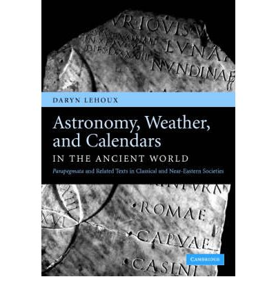 Astronomy, Weather, and Calendars in the Ancient World