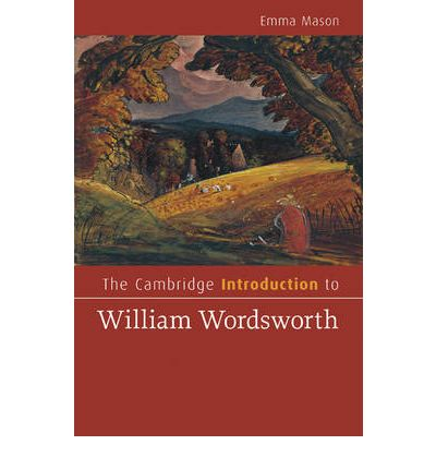 an introduction to the literature and poetry of william wordsworth Romantic poetry is the poetry of  the poet william wordsworth defined his and samuel taylor coleridge's  and they believed that literature, especially poetry,.