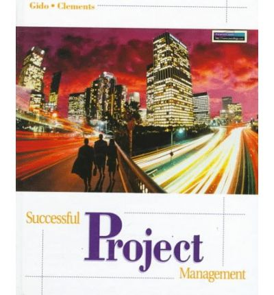 successful project management 4th edition gido Why should you pick testbankexamcom for the successful project management 6th edition solutions gido and your future test banks and solutions manuals' needs the amount of time that people teachers and students spend looking for the most recent text banks and solutions manual.