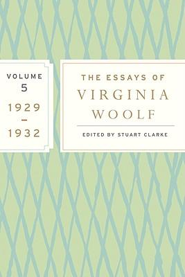 virginia woolf essays volume 3 Browse and read essays of virginia woolf 1919 1924 vol 3 essays of virginia woolf 1919 1924 vol 3 how can you change your mind to be more open there many sources.