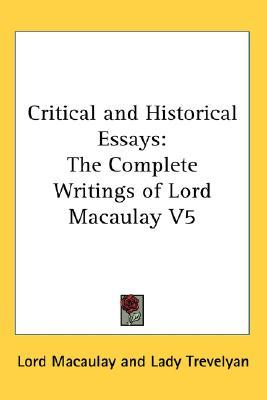 Critical, Historical, and Miscellaneous Essays; Vol. 6 by Macaulay