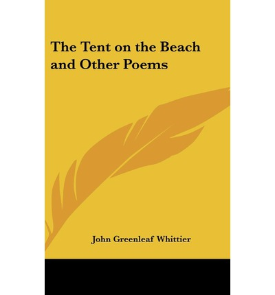The Tent on the Beach and Other Poems