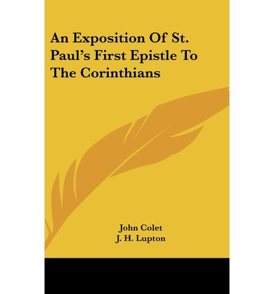 paul s first letter to the corinthians an exposition of st paul s epistle to the 23914