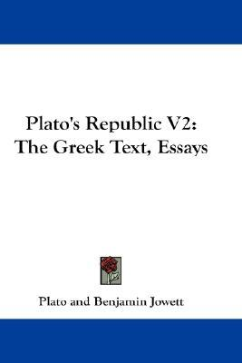 plato and republic essays The republic plato the republic literature essays are academic essays for citation these papers were written primarily by students and provide critical analysis of the republic.