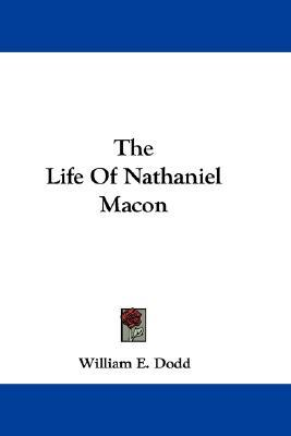 the life of william e dodd The life of nathaniel macon by william e dodd, 9781498166621, available at book depository with free delivery worldwide.