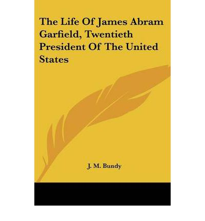 a biography of james abram garfield a president of the united states His speech nominating sherman for president by james abram garfield  born  in 1831, died in 1881 president of hiram college (ohio), 1859–61  elected  united states senator from ohio in 1880 elected president in 1880 shot by an.