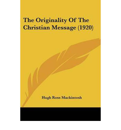 The Originality of the Christian Message (1920)