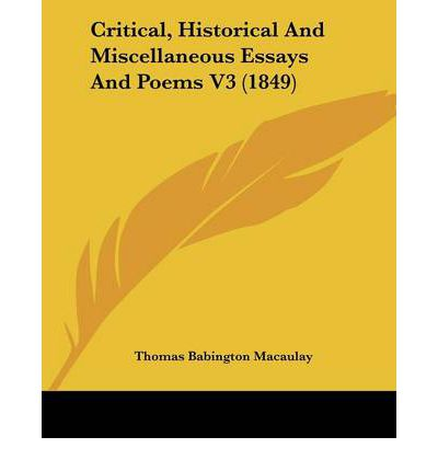 thomas macaulay critical and historical essays