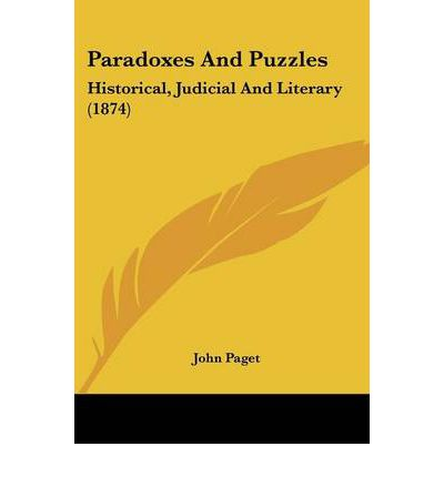 Paradoxes and Puzzles : Historical, Judicial and Literary (1874)