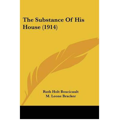 The Substance of His House (1914)