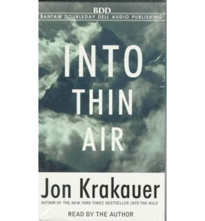 into thin air by jon krakauer A bank of clouds was assembling on the not-so-distant horizon, but journalist- mountaineer jon krakauer, standing on the summit of mt everest,.