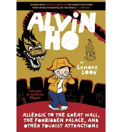 Alvin Ho : Allergic to the Great Wall, the Forbidden Palace, and Other Tourist Attractions
