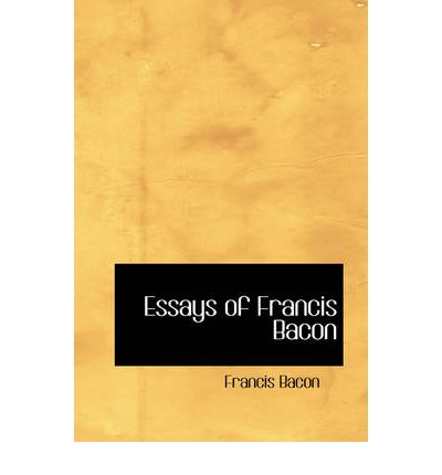 Essays on francis bacon