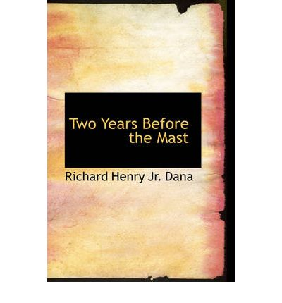 Two Years Before the Mast Summary & Study Guide