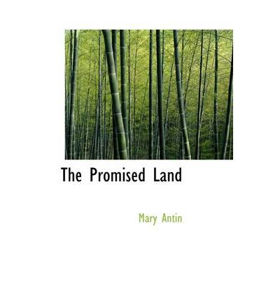 The Promised Land Summary