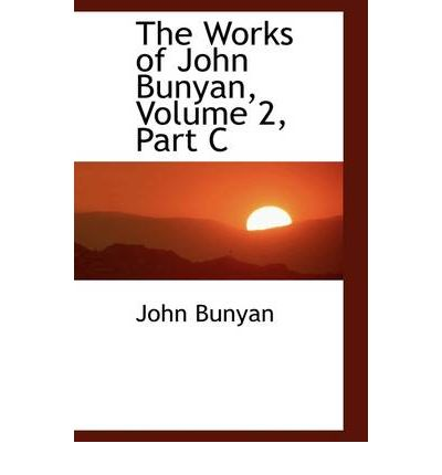 the life and work of john bunyan John bunyan (/ ˈ b ʌ n j ən / grace abounding to the chief of sinners, and began work on his most famous book, the pilgrim's progress, which was not published until some years after his release a museum specialising in 17th century life and john bunyan.