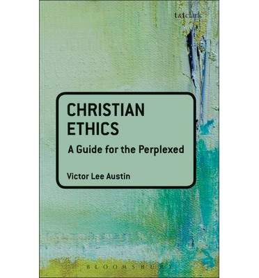 Christian Ethics Project Essay