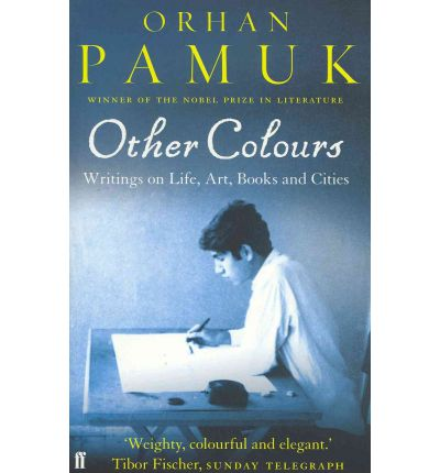 orhan pamuk essays and a story Other colors: essays and a story (vintage international) by orhan pamuk at abebookscouk - isbn 10: 0307386236 - isbn 13: 9780307386236 - vintage - 2008 .