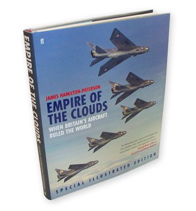 Empire of the Clouds : When Britain's Aircraft Ruled the World