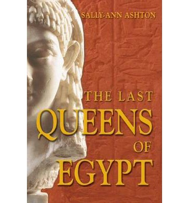 The Last Queens of Egypt