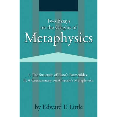 Two Essays on the Origins of Metaphysics