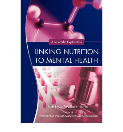 Linking Nutrition to Mental Health : A Scientific Exploration