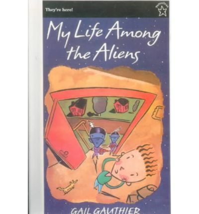 Rapidshare pdf books download My Life Among the Aliens by Gail Gauthier iBook